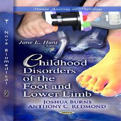 Childhood Disorders of the Foot and Lower Limb (Human Anatomy and Physiology)